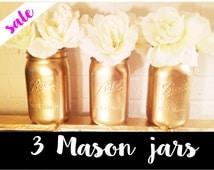 Gold Mason Jars - Gold Jar - Mason Jar Gold - Home Decor - Painted Mason Jars, Set of 3