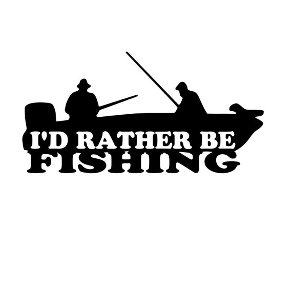 i 39 d rather be fishing vinyl decal sticker new car decal
