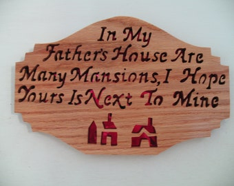 In My Fathers House Oak Plaque