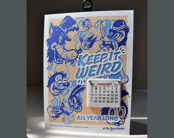Keep it Weird All Year Long! 2016 Wall Calendar by #The Type Hunter! Handmade letterpress in 3 colors on Lettra. Smile the whole year long!
