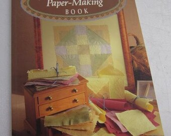 1993 Tonia Todman's PAPER-MAKING BOOK History Making Paper Pulp Sheets Mould Deckle Common Problems Handmade Paper