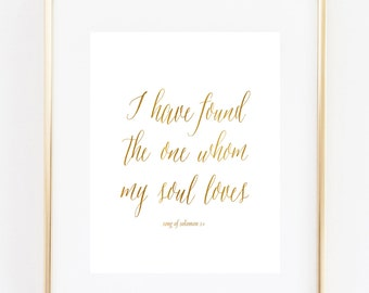 8x10 - I have found the one whom my soul loves -  INSTANT DOWNLOAD art print -  wedding