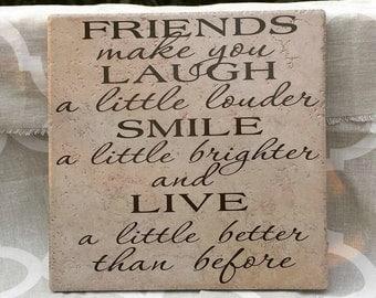 Friend Gift, Friends make you laugh a little louder,Girlfriend Gift, Friendship Gift,Going Away Gift, Gift for friend,Unique Frienship Gift