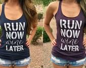 Run Now Wine Later Shirt. Run Now Wine Later Tank Top. Gym Tank Top. Gym Shirt. Gym Clothes. Running Tank. Racerback Tank. Cute Workout Tank