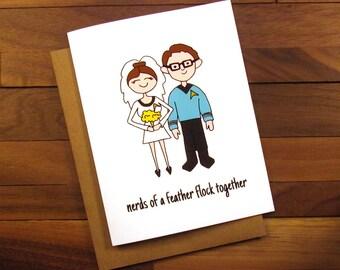 Funny Wedding Card - Funny Engagement Card - Nerds of a Feather Flock Together - Star Trek Wedding - Geek Wedding