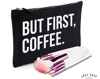 But First Coffee Slogan Make Up Bag Case Makeup Gift Clutch Contents