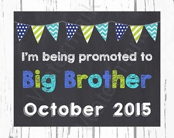 Pregnancy Announcement Pregnancy Reveal I'm Being Promoted to Big Brother Sign Chalkboard Photo Prop Blue Green JPEG PDF Printable