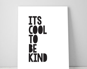 It's Cool to be Kind...Wall Art, Boys Bedroom Wall Prints, Nursery Wall Art Prints, Room Decor Prints, Instant Download