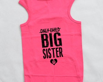 Only Child Big Sister Dog Shirt. Large Breed Pet Clothes. Gift for Expecting Mother. Custom Dog Tank Tops.