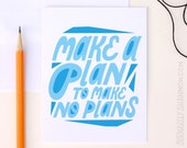 """Typographic Card """"Make a plan to make no plans"""" A2 Greeting Card"""