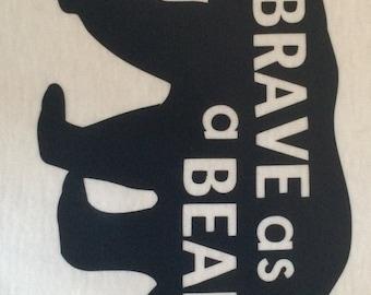 Brave as a Bear