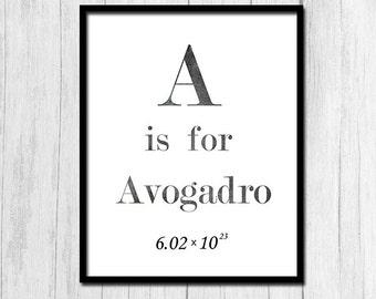"Chemistry Teacher Gift ""A is for Avogadro"" Mole Chemistry Mole Print Science Print Digital Download Chemistry Poster Chemistry Prints"