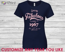 49th birthday , 49th birthday gifts for women , 49th birthday gift, 49th birthday tshirt, 1967 , 49th women, Sassy fabulous since 1967
