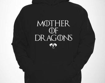 Mother Of Dragons Hoodie Funny Thrones Hoody Nerd Hooded Series Sweatshirt Geek Lover Mens Womens Style Unisex Illest Tumblr Swag