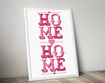 Home Sweet Home Sign - Typography Poster Print for your home
