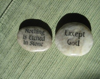 Nothing Is Etched In Stone / Except GOD