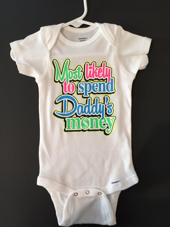 to spend daddy 39 s money funny onesie cute baby shower gift creeper