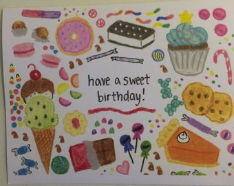 Have a Sweet Birthday! Card