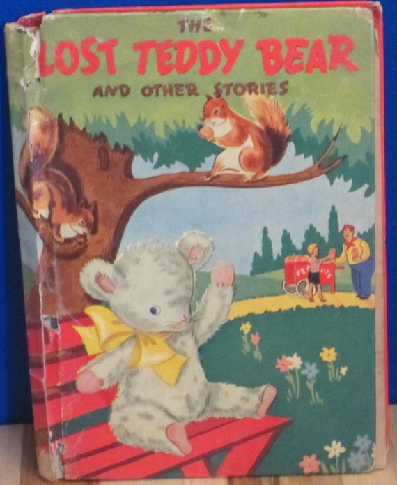 The Lost Teddy Bear and Other Stories - Edith Mason Armstrong - Ora Walker - 1942 - Vintage Kids Book