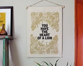 you have the heart of a lion- Wall Banner