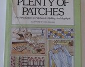 Vintage 1978 Plenty of Patches Introduction to Patchwork, Quilting, Applique by Marilyn Ratner