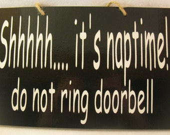 Shhh it's naptime do not ring doorbell Painted Wooden Sign