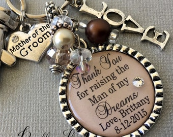 MOTHER of the GROOM gift mother of bride, PERSONALIZED keychain, Thank you for raising man of  my dreams, Fall wedding, thank you gift