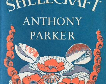 1961 SHELLCRAFT by Anthony Parker Illustrated by Diana Tull