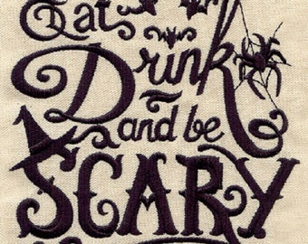 Eat, Drink, and Be Scary Embroidered Cotton Kitchen Towel