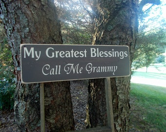 My Greatest Blessings Call Me Mimi or My Greatest Blessings Call Me Grammy Wood Sign