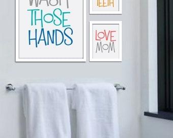 Wash those hands, brush those teeth, love mom kids bathroom wall decor