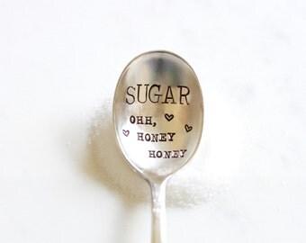 Sugar ohh, honey honey - Honey Spoon, Sugar spoon. Stamped Spoon. Life is Sweet. As seen on laurenconrad.com and Lauren Conrad's Instagram