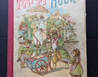 """Antique Children's Book """"Happy Hours"""" M.A. Donohue & Co.  Happy Hours Series First Edition Collectible Children's Book Multi-story Book"""