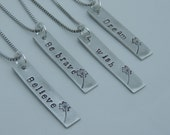 Bar Necklace - Inspirational - Believe, Be Brave, Wish, Dream - Hand Stamped - Vertical Bar - Inspirational Neckalce