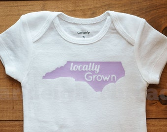 Locally Grown North Carolina Onesie/ Toddler T-shirt ALL STATES AVAILABLE