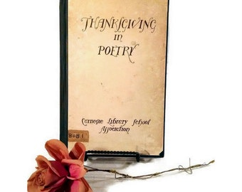 Antique Thanksgiving Poetry Book - Carnegie Library School Association - 1923 - Thanksgiving Poems