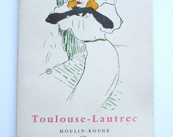 Little book of art by Toulouse-Lautrec, moulin-rouge, printed in France, 1958