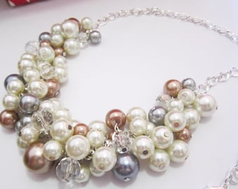 Chunky Pearls, Beaded Necklace, Bridesmaid Necklace, Cluster Necklace, Ivory, Dark Champagne, Brown, Gray