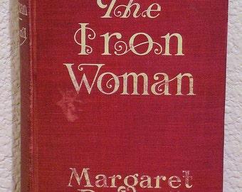 The Iron Woman by Margaret Deland 1911, illustrations by Walter Taylor