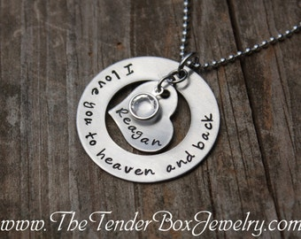 Personalized I love you to heaven and back hand stamped stainless washer, heart, and birthstone charm necklace