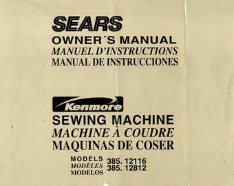 Kenmore Models 385.12116 & 385.12812 Sewing Machine Owner's Manual ORIGINAL