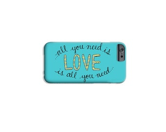 All You Need Is Love Phone Case Samsung Galaxy S4 / S5 / S6 / iPhone 7 Plus / 4 / 5 / 6- Beatles Phone Case Beatles Lyrics iPhone Case Quote
