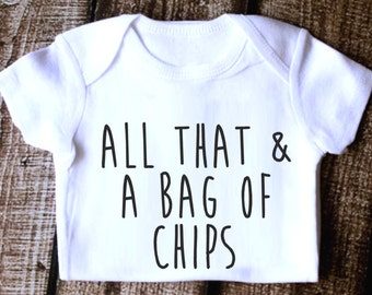 All That & A Bag Of Chips Onesie