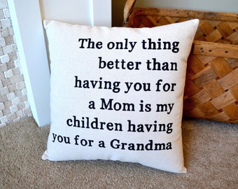 New Grandma Gift, Pillows with Quotes, Gift for Mom, Mother's Day, Gift for Grandma, Pregnancy Announcement, Grandma to be, Mother's Day