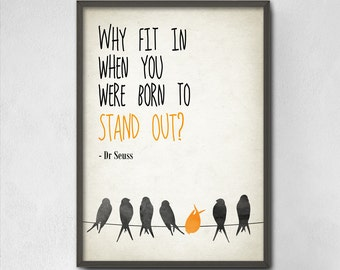 Why Fit In When You Were Born To Stand Out Typography Print - Modern Home Decor - Inspirational Typography Poster  - Student Dorm Decoration