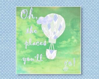 510. Oh,the places you'll go,Dr Seuss,baby boy nursery,hot air balloon,travel nursery,blue, green nursery decor