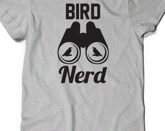 Bird Nerd Shirt T-Shirt Father's Day Gift Idea Mens Womens Ladies Birdwatcher Watcher Enthusiast Birder Present Ornithologist Nature Animal
