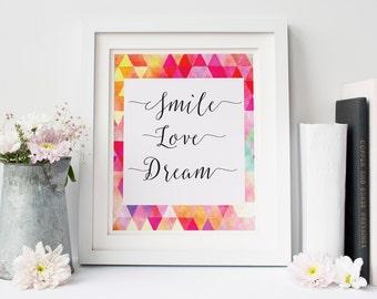 printable art  gallery wall print Smile Love Dream Motivational quote Printable Quote Wall art Print  Nursery wall art dorm decor