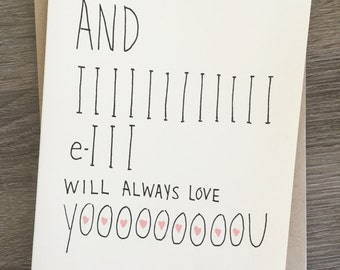 I Will Always Love You - Funny Love Card - Funny Valentine's Day Card - Funny I Love You