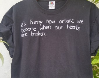 Tumblr Shirt, stitched Quote Artistic Hearts, pale, indie, grunge
